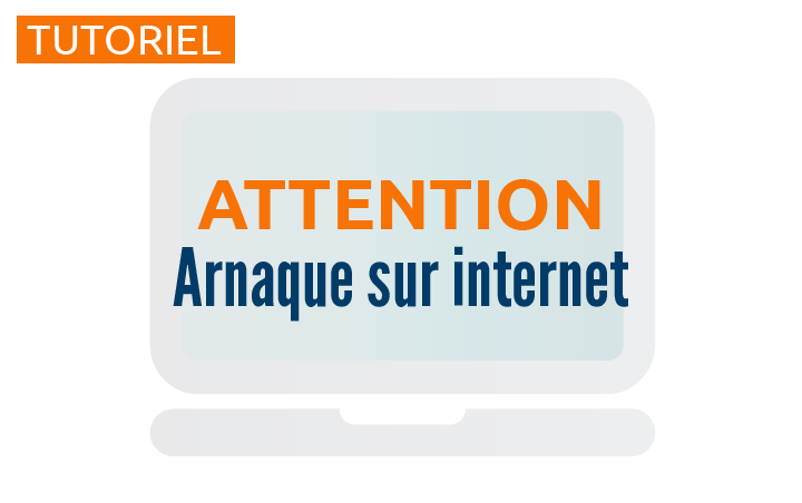 Attention aux arnaques sur internet